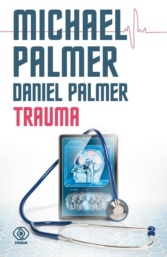 okładka Trauma, Ebook   Michael Palmer