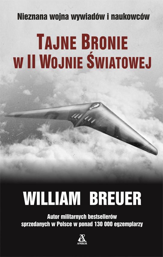 okładka Tajne bronie w II wojnie światowejebook | epub, mobi | William B Breuer