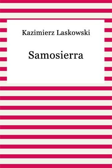okładka Samosierra, Ebook | Kazimierz Laskowski