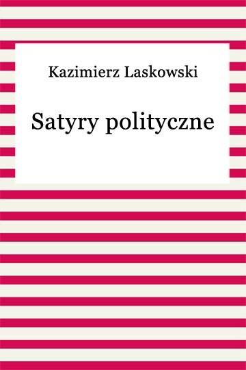 okładka Satyry polityczne, Ebook | Kazimierz Laskowski