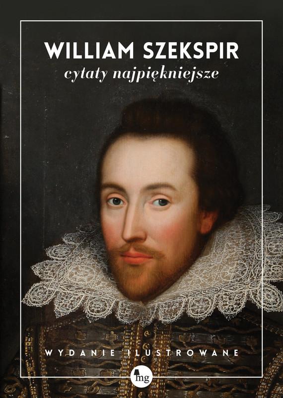 okładka William Szekspir. Cytaty najpiękniejsze, Ebook   William Szekspir