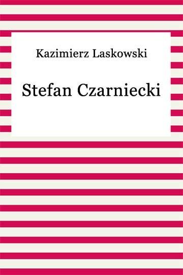 okładka Stefan Czarniecki, Ebook | Kazimierz Laskowski