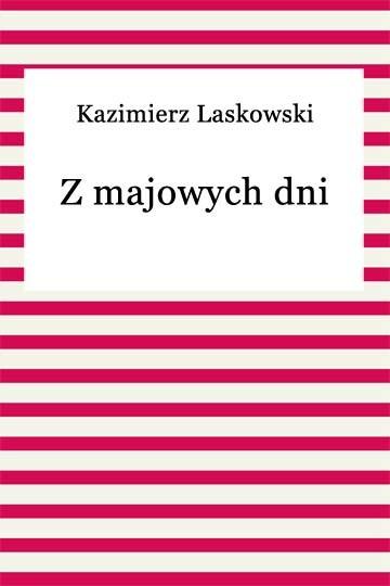 okładka Z majowych dni, Ebook | Kazimierz Laskowski