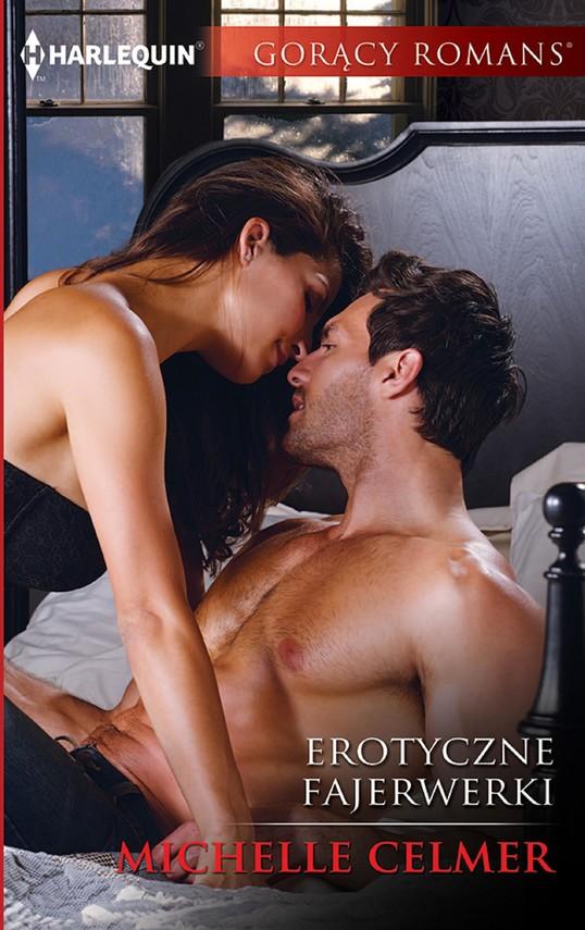 okładka Erotyczne fajerwerki, Ebook | Michelle Celmer