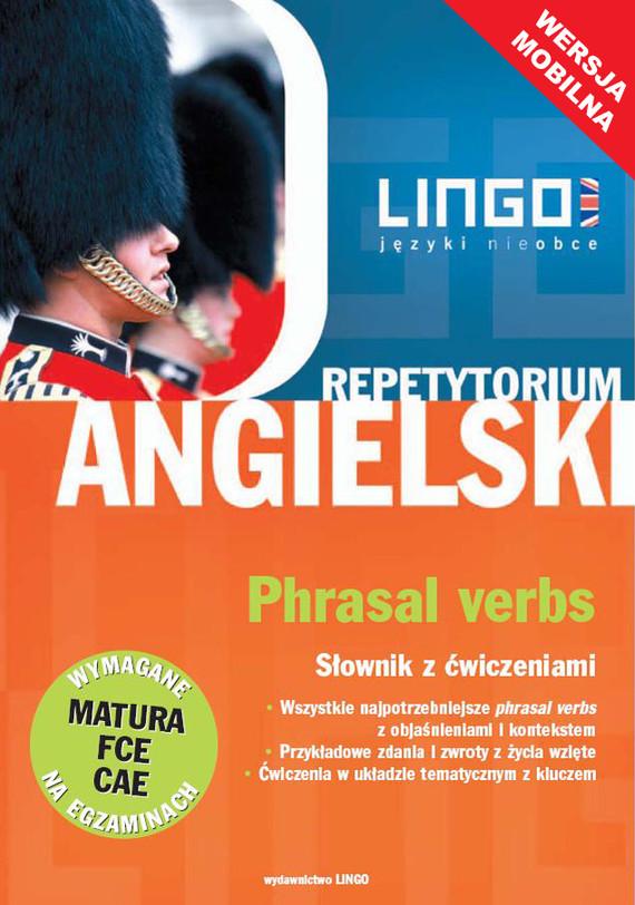 okładka Angielski. Phrasal verbs. Słownik z ćwiczeniami. Wersja mobilnaebook | epub, mobi | Anna Treger