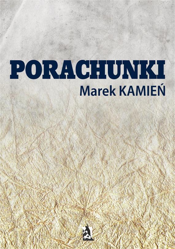 okładka Porachunki, Ebook   Marek  Kamień