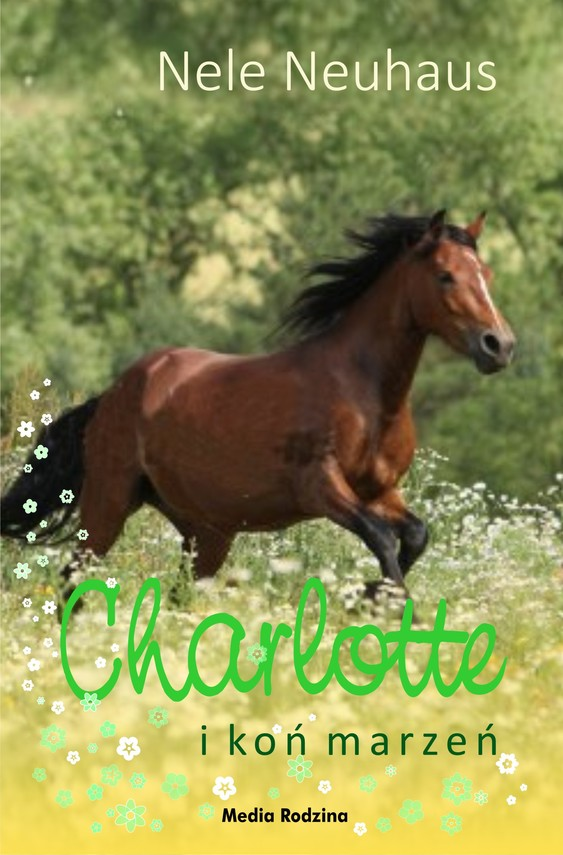 okładka Charlotte i koń marzeńebook | epub, mobi | Nele Neuhaus