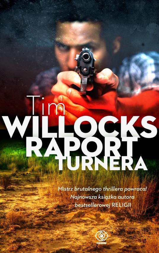 okładka Raport Turneraebook | epub, mobi | Tim Willocks