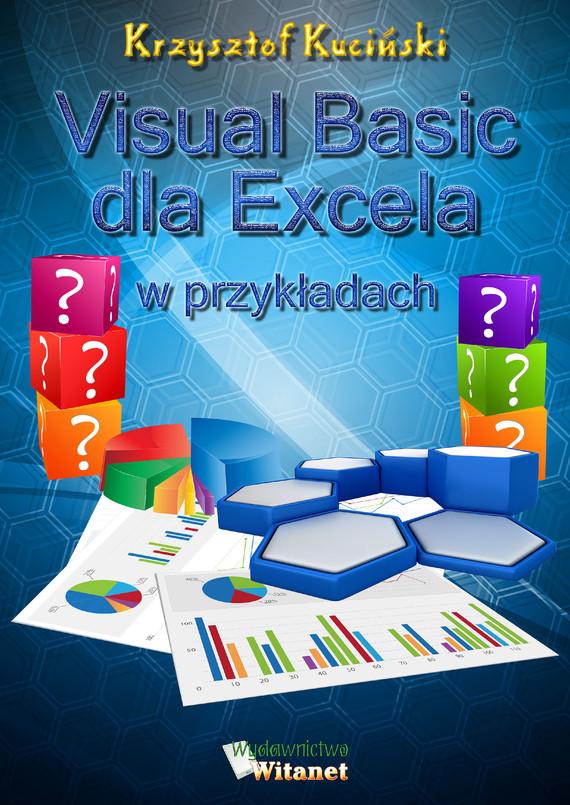 okładka Visual Basic dla Excela w przykładach, Ebook | Krzysztof Kuciński