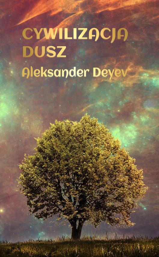 okładka Cywilizacja Duszebook   epub, mobi   Aleksander Deyev