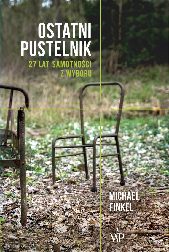 okładka Ostatni pustelnik, Ebook   Michael Finkel