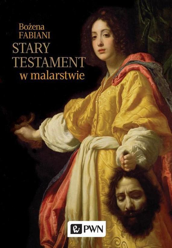 okładka Stary Testament w malarstwie, Ebook | Bożena Fabiani
