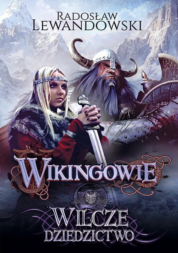 okładka Wikingowie. Wilcze dziedzictwo, Ebook | Radosław Lewandowski