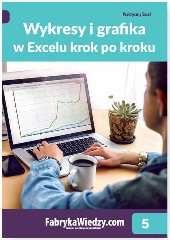 okładka Wykresy i grafika w Excelu krok po kroku, Ebook | Piotr  Dynia, Krzysztof  Chojnacki