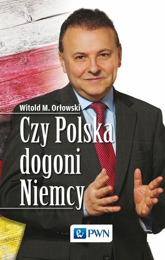 okładka Czy Polska dogoni Niemcyebook | epub, mobi | Witold M. Orłowski