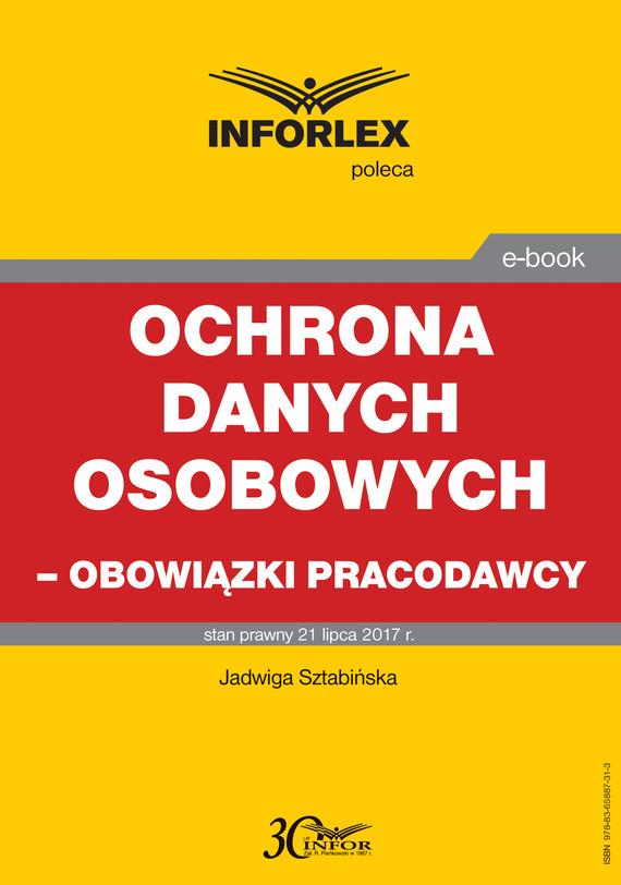 okładka Ochrona danych osobowych – obowiązki pracodawcy, Ebook | Jadwiga Sztabińska