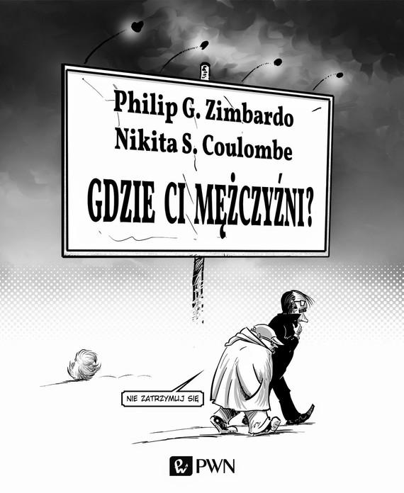 okładka Gdzie ci mężczyźniebook   epub, mobi   Duncan Coulombe  Nikita, Philip G. Zimbardo