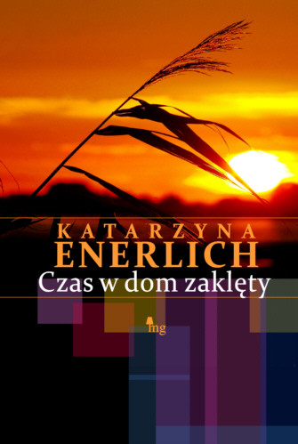 okładka Czas w dom zaklęty, Ebook | Katarzyna Enerlich
