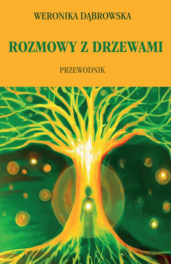 okładka Rozmowy z drzewami, Ebook | Dąbrowska Weronika