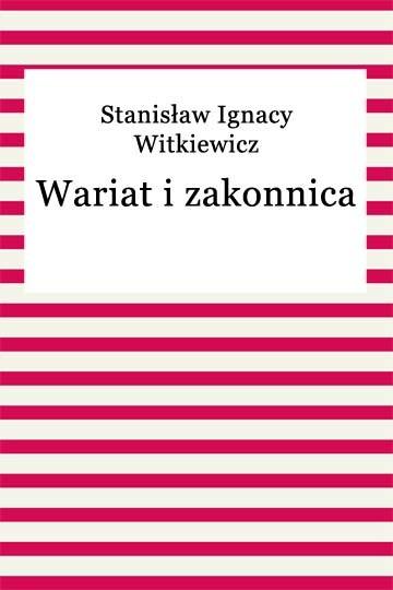 okładka Wariat i zakonnicaebook   epub, mobi   Stanisław Ignacy Witkiewicz