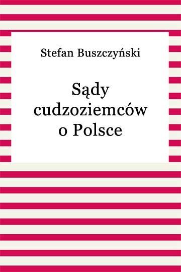 okładka Sądy cudzoziemców o Polsceebook   epub, mobi   Stefan Buszczyński
