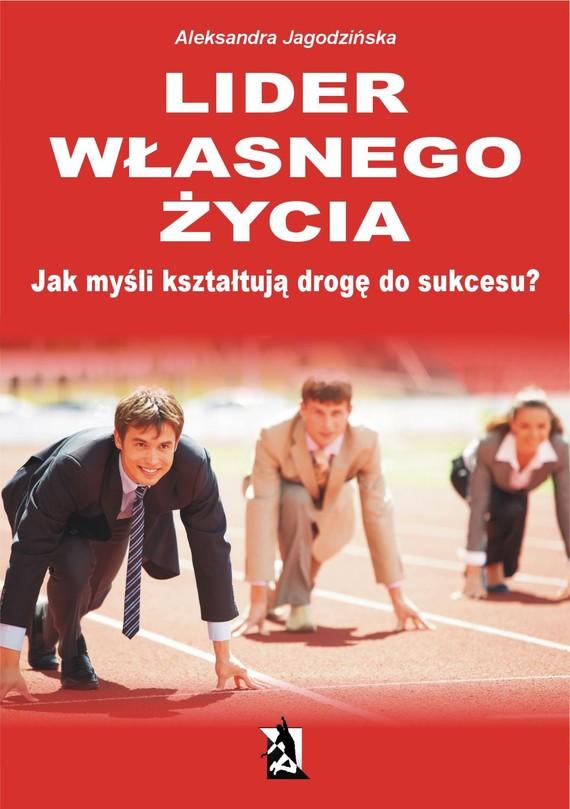 okładka Lider własnego życia, Ebook | Aleksandra Jagodzińska