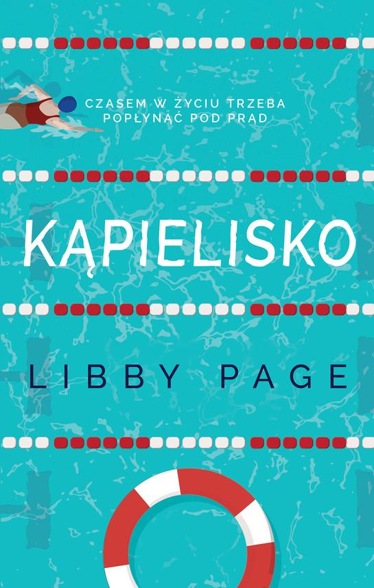okładka Kąpieliskoebook | epub, mobi | Libby Page