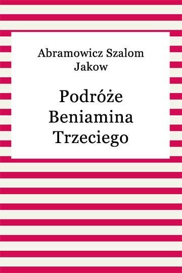 okładka Podróże Beniamina Trzeciegoebook   epub, mobi   Szalom Jakow Abramowicz