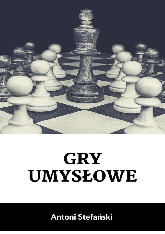 okładka Gry umysłoweebook | epub, mobi | Antoni Stefański
