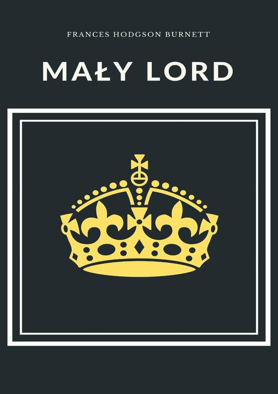 okładka Mały lord, Ebook | Frances Hodgson Burnett