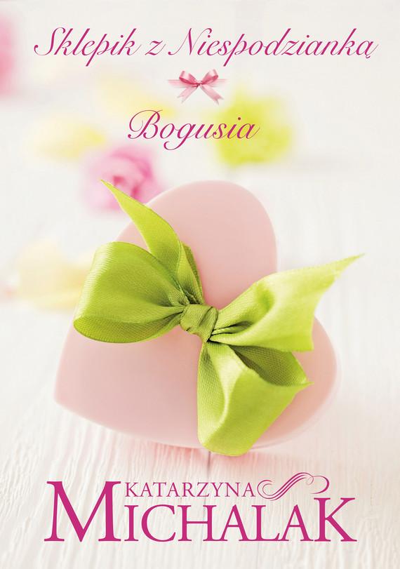 okładka Sklepik z niespodzianką: Bogusia, Ebook | Katarzyna Michalak