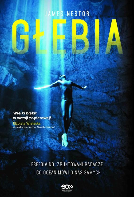 okładka Głębia. Freediving, zbuntowani badacze i co ocean mówi o nas samychebook | epub, mobi | James Nestor
