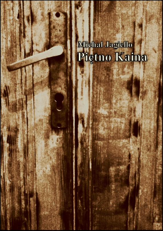 okładka Piętno Kaina, Ebook | Michał Jagiełło