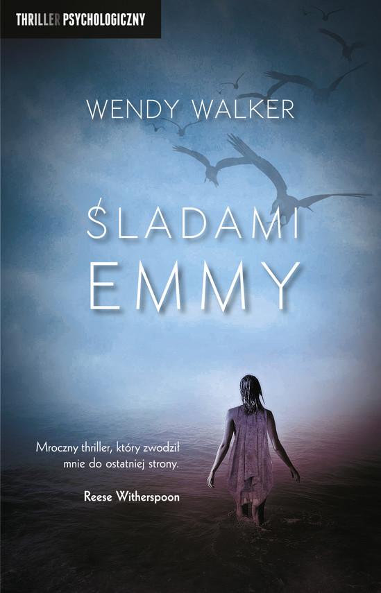 okładka Śladami Emmyebook | epub, mobi | Wendy Walker