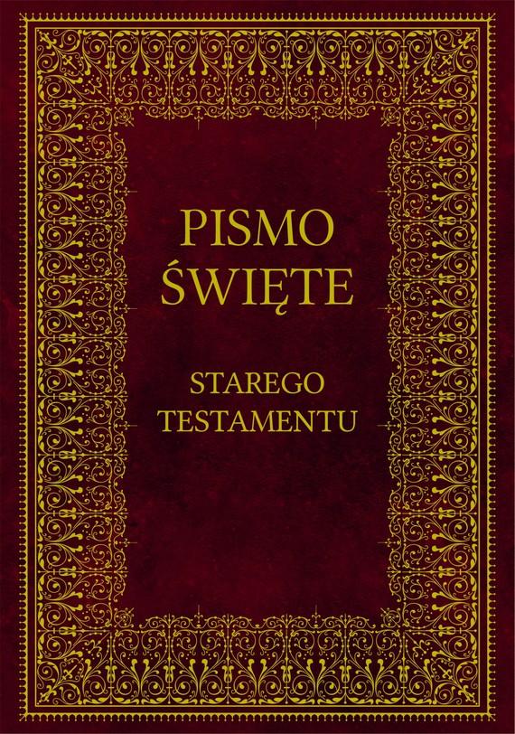 okładka Biblia. Pismo Święte Starego Testamentuebook   epub, mobi   Opracowania Zbiorowe