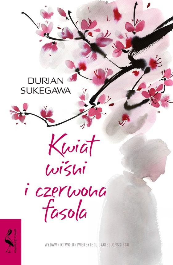 okładka Kwiat wiśni i czerwona fasola, Ebook | Sukegawa Durian