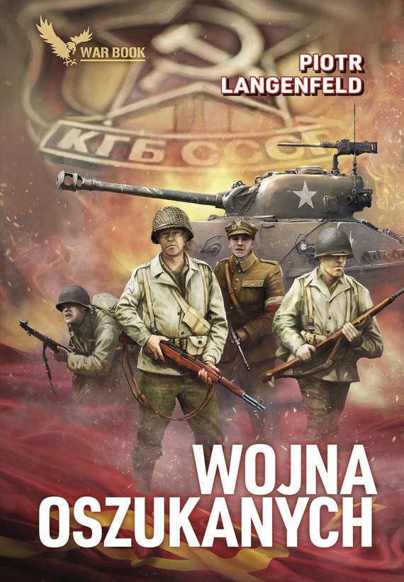 okładka Wojna oszukanych, Ebook | Piotr Langenfeld
