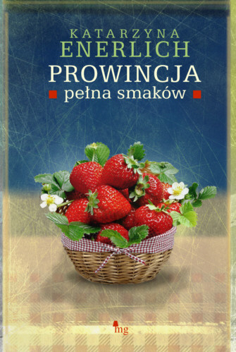 okładka Prowincja pełna smaków, Ebook | Katarzyna Enerlich