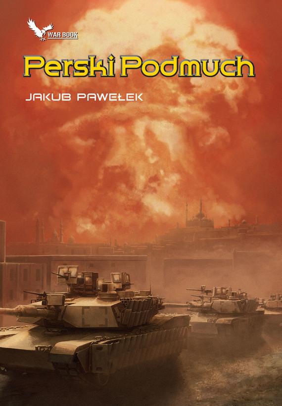 okładka Perski Podmuchebook | epub, mobi | Jakub Pawełek