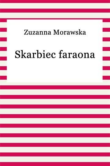 okładka Skarbiec faraonaebook | epub, mobi | Zuzanna Morawska