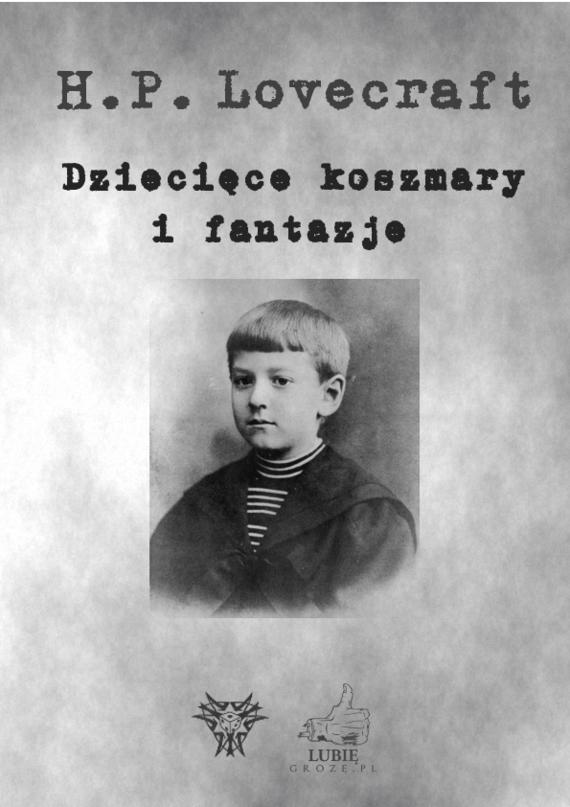 okładka Dziecięce koszmary i fantazjeebook | epub, mobi | H.P.  Lovecraft