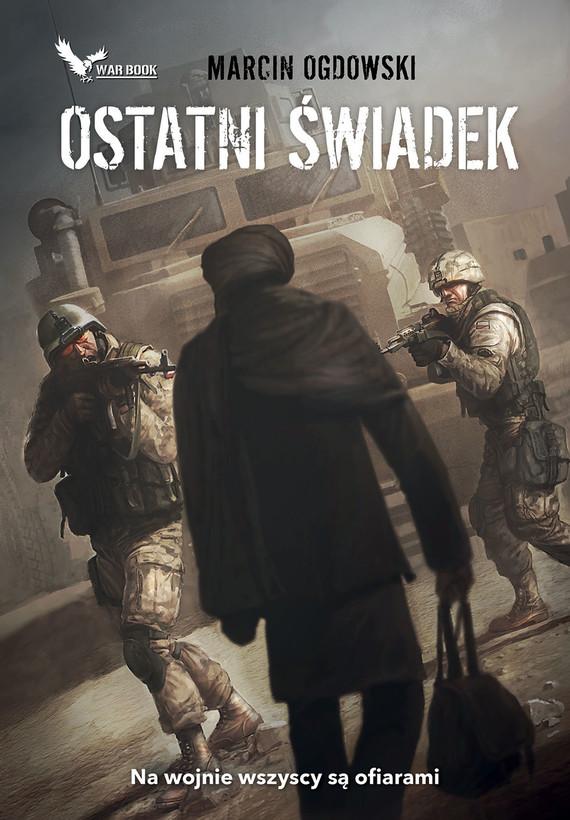 okładka Ostatni świadek, Ebook | Marcin Ogdowski