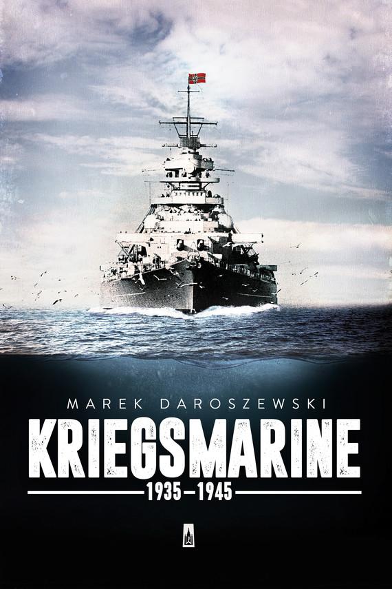 okładka Kriegsmarine, Ebook | Marek Daroszewski