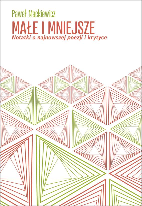 okładka Małe i mniejszeebook | epub, mobi | Paweł Mackiewicz