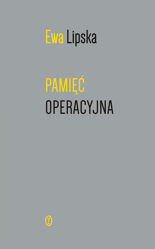 okładka Pamięć operacyjna, Ebook | Ewa Lipska