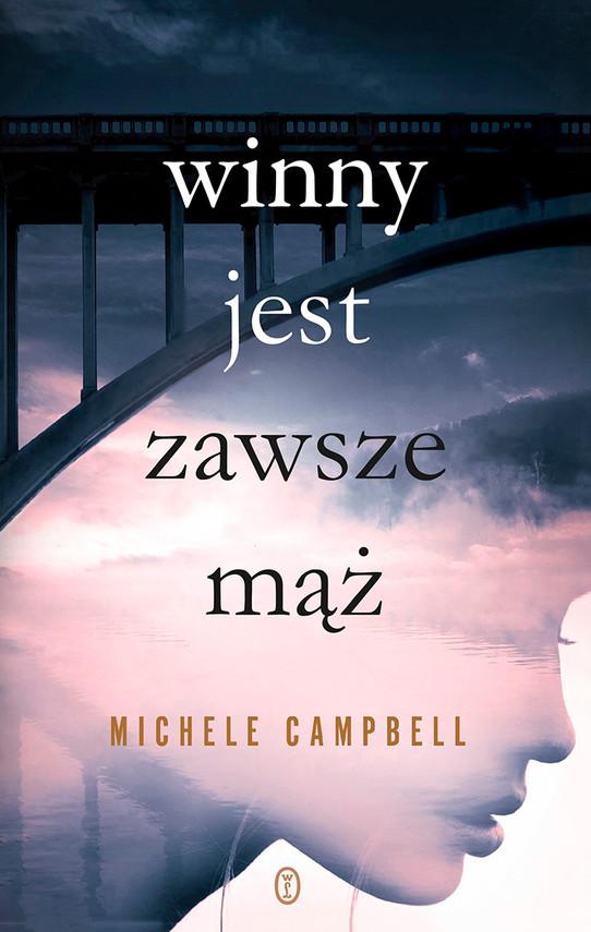 okładka Winny jest zawsze mążebook | epub, mobi | Michele Campbell