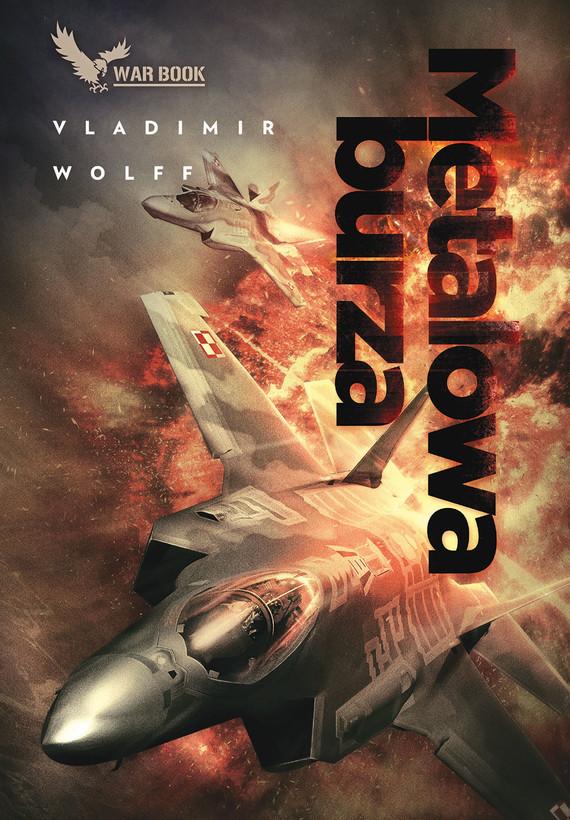 okładka Metalowa burza, Ebook   Vladimir Wolff