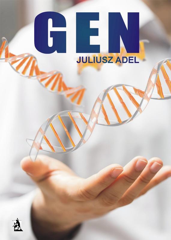 okładka Gen, Ebook | Juliusz  Adel