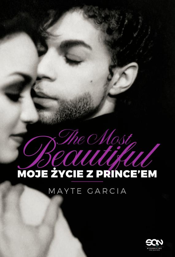 okładka The Most Beautiful. Moje życie z Prince'em, Ebook | Garcia Mayte