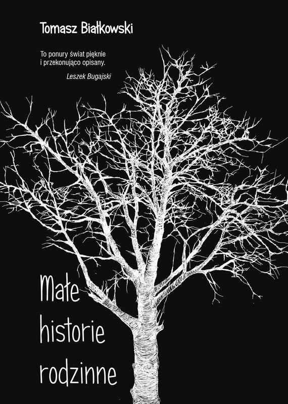 okładka Małe historie rodzinneebook | epub, mobi | Tomasz  Białkowski